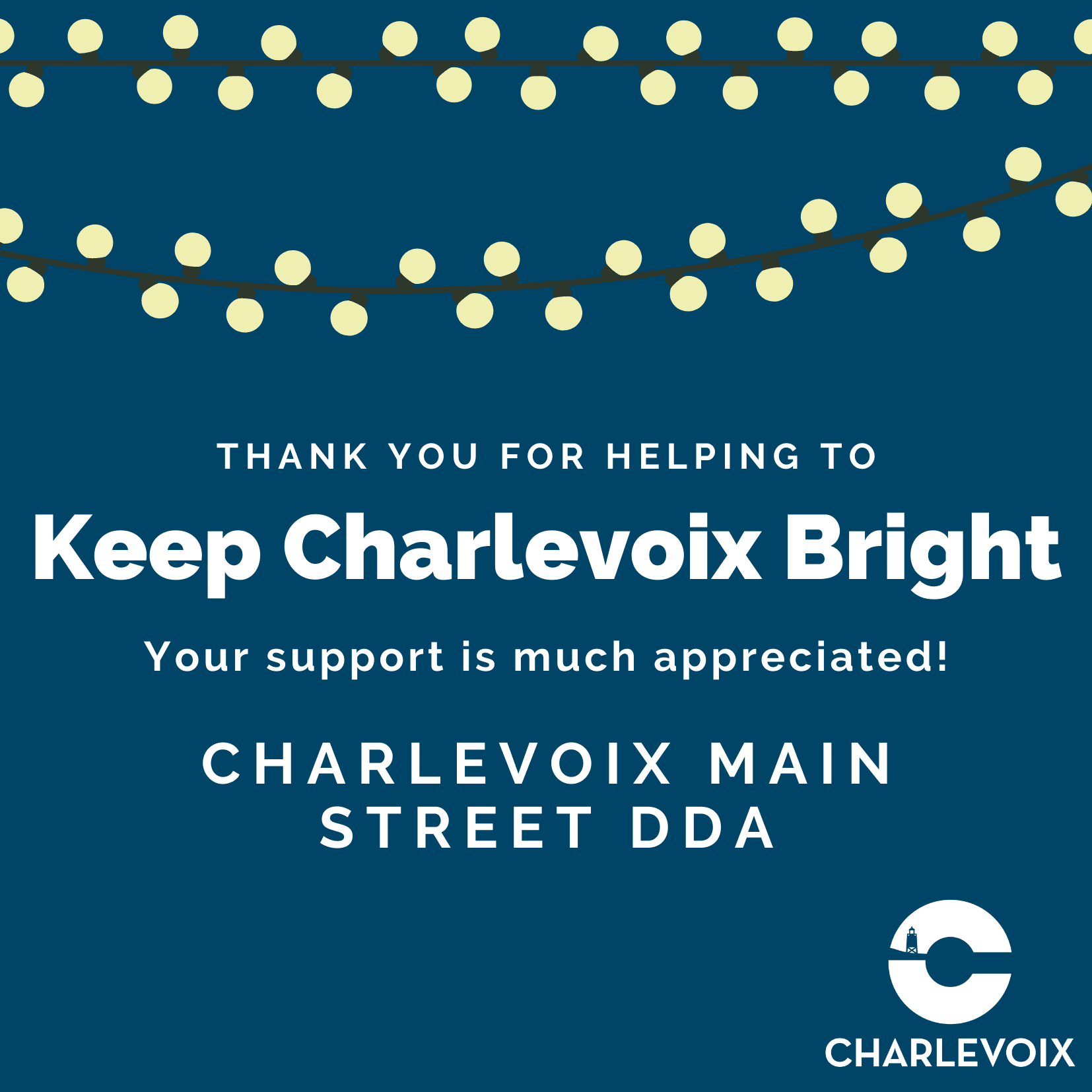 Keep Charlevoix Bright Thank You